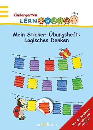 9783760763170: Mein Sticker-Ubungsheft: Logisches Denken: Meine Lernraupe - Stickerheft