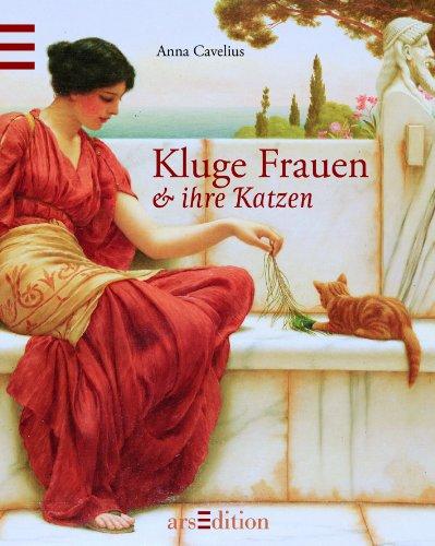 9783760764139: Kluge Frauen und ihre Katzen