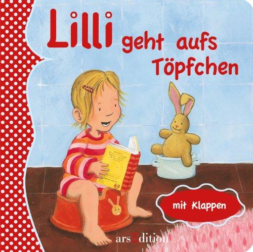 9783760764344: Lilli geht aufs Töpfchen