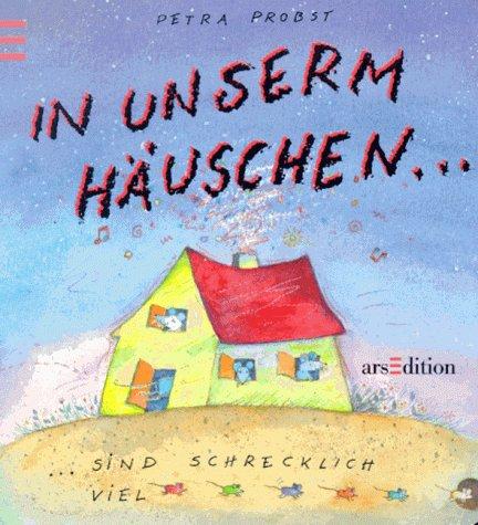 9783760770468: In unserm H�uschen...