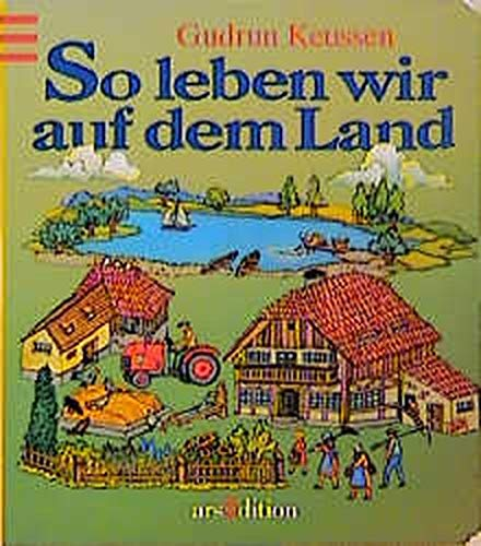 9783760772059: So Leven Wir Auf Dem Land