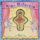 9783760773124: Nina Ballerina. (Ab 3 J.).