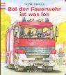 9783760773261: Bei der Feuerwehr ist was los.