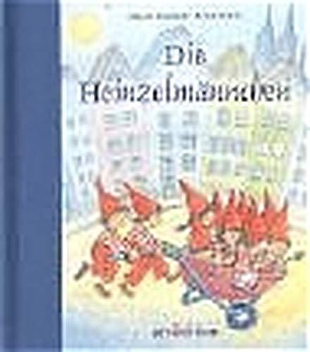 9783760773438: Die Heinzelmännchen. (Mit Schleife).