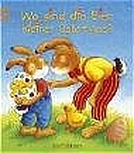 9783760773933: Wo sind die Eier, kleiner Osterhase?