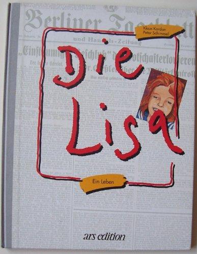 9783760776811: Die Lisa. Ein Leben
