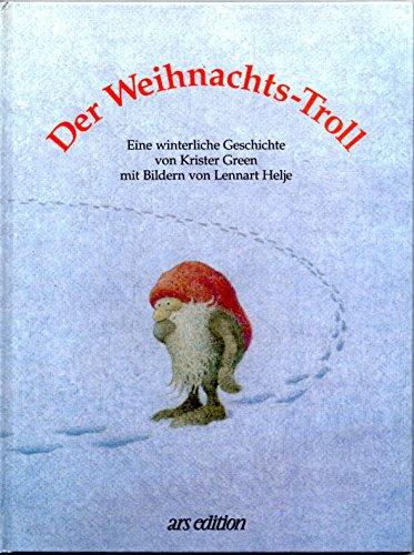 9783760776873: Der Weihnachtstroll