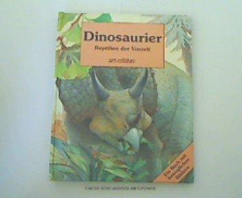 9783760777344: Dinosaurier - Reptilien der Vorzeit