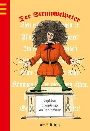 Der Struwwelpeter: H Hoffmann