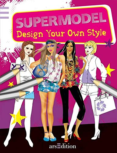 9783760780276: Supermodel: Design your own style