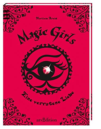 9783760780740: Magic Girls11. Eine verratene Liebe