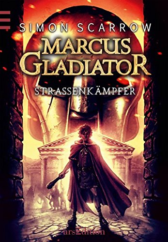 9783760783789: Marcus Gladiator 02. Stra�enk�mpfer