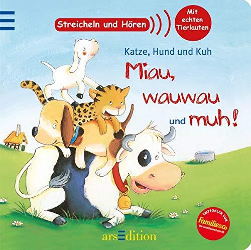 9783760783970: Katze, Hund und Kuh - miau, wauwau und muh!