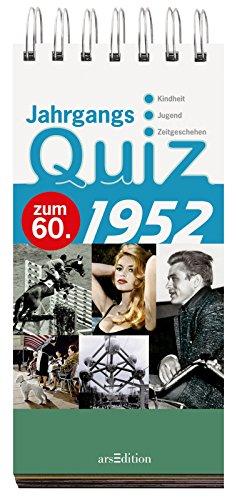 9783760784168: Jahrgangsquiz 1952: zum 60. , Kindheit - Jugend - Zeitgeschehen