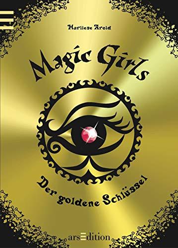 9783760784663: Magic Girls 10. Der goldene Schlüssel