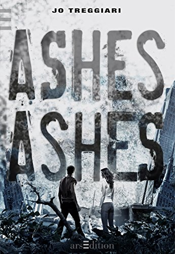 9783760784717: Ashes, Ashes