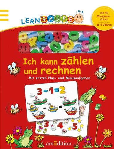 9783760784854: Lernraupe: Ich kann zählen und rechnen: Mit ersten Plus- und Minusaufgaben. Mit 40 Moosgummi-Zahlen