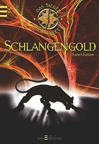 9783760787602: Das Siegel der Wölfe 02. Schlangengold