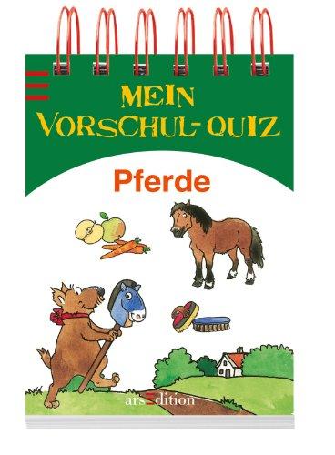 Mein Vorschul-Quiz Pferde - kein Autor