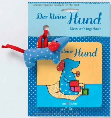 9783760788562: Der kleine Hund: Mein Anhängerbuch