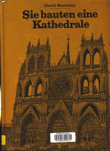 9783760803647: Sie bauten eine Kathedrale