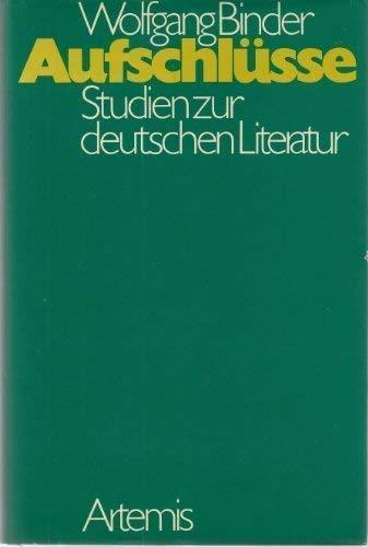AUFSCHLUESSE Studien zur deutschen Literatur: Binder, Wolfgang