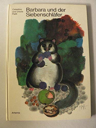 Barbara und der Siebenschlafer (German Edition) (3760804209) by Piatti, Celestino