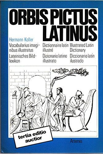 9783760804248: Orbis pictus Latinus: Vocabularius imaginibus illustratus : lateinisches Bildlexikon : dictionnaire latin illustre : illustrated Latin dictionary : ... diccionario latin ilustrado (Latin Edition)
