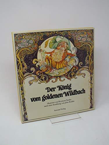 9783760804484: Der König vom goldenen Wildbach