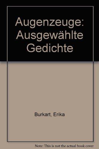 9783760804910: Augenzeuge: Ausgewählte Gedichte (German Edition)
