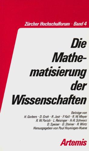 9783760805788: Die Mathematisierung der Wissenschaften (Zurcher Hochschulforum) (German Edition)