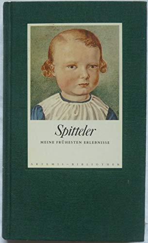Meine frühesten Erlebnisse: Carl Spitteler
