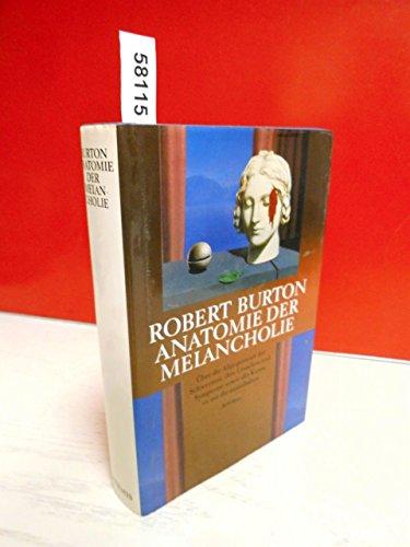 Charmant Die Anatomie Der Melancholie Von Robert Burton ...