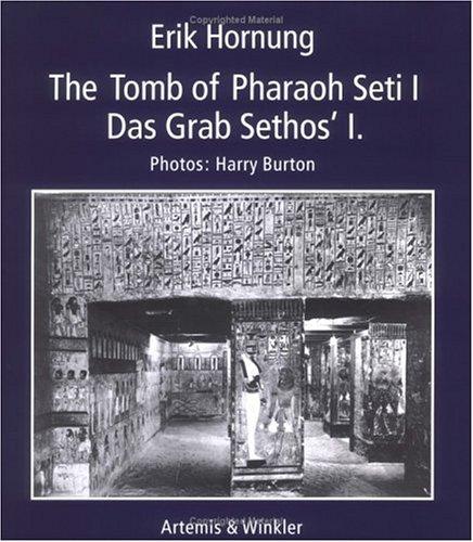 The tomb of Pharaoh Seti I -: Hornung, Erik und