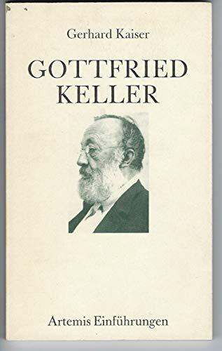 9783760813196: Gottfried Keller: Eine Einführung (Artemis Einführungen) (German Edition)