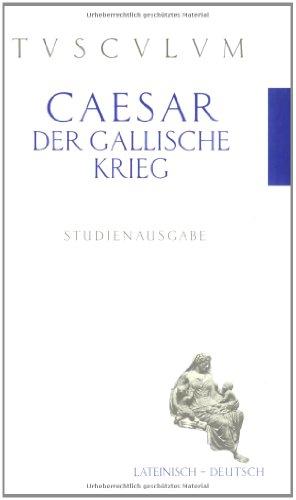 9783760813523: Der Gallische Krieg. De bello gallico