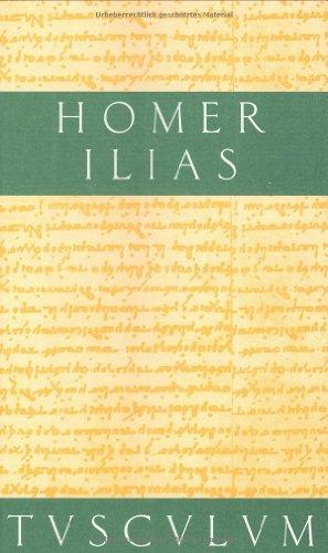 9783760815411: Ilias. Mit Urtext, Anhang und Register (Sammlung Tusculum)