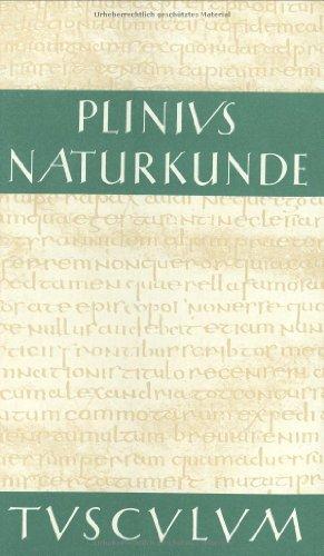 9783760815992: Naturkunde /Naturalis Historia - ohne Registerband. Lat. /Dt.: Naturkunde, Bd.19, Botanik, Gartenpflanzen: Buch 19