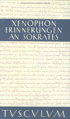 9783760816388: Erinnerungen an Sokrates. Griechisch- deutsch. ( Sammlung Tusculum) .
