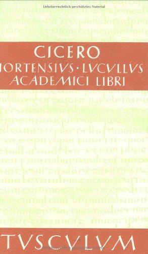 9783760816579: Hortensius. Lucullus. Academici libri.