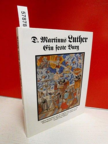 Ein Feste Burg: Luthers Kirchenlieder Nach Der: Luther-martin