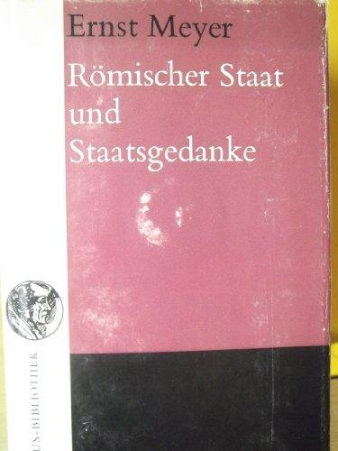 Ro?mischer Staat und Staatsgedanke (Erasmus-Bibliothek) (German Edition): Ernst Meyer