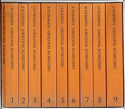 Gesamtausgabe der Griechischen Tragödien. Übersetzt von Ernst Buschor. 10 Bände: AISCHYLOS * ...