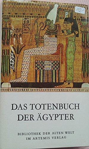 Das Totenbuch der Ägypter. Eingeleitet, übersetzt und erläutert von Erik Hornung. (= Die Bibliothek der Alten Welt. Reihe Der Alte Orient).