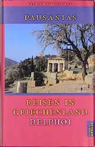 Reisen in Griechenland, 3 Bde., Bd.3, Delphoi