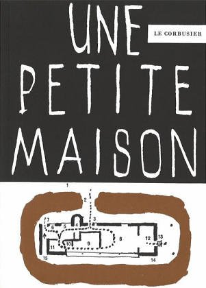 9783760880204: Une Petit Maison, 1923/English/French/German