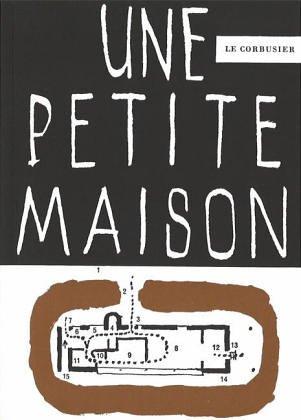 9783760880204: Une Petit Maison, 1923/English/French/German