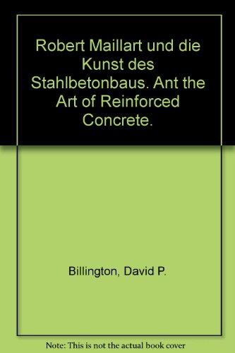 9783760880785: Robert Maillart's Bridges: The Art of Engineering.