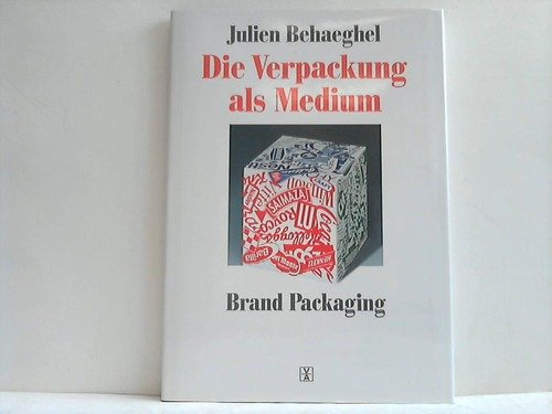 9783760880846: Brand Packaging, the Permanant Medium: Behaeghel.Brand Packaging German
