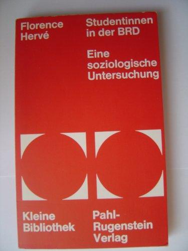 9783760900797: Studentinnen in der BRD. Eine soziologische Untersuchung.